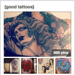 http://www.pinterest.com/missmeanie/good-tattoos/