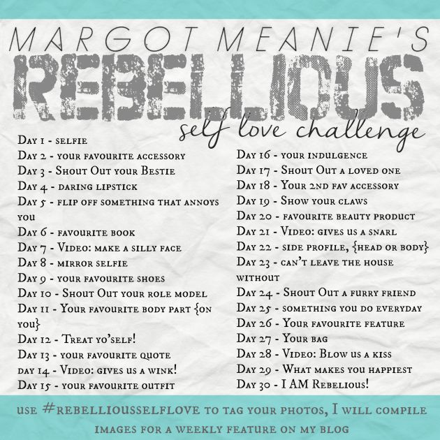 margot meanie's rebellious self love instagram challenge